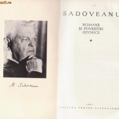 M.Sadoveanu / Romane si povestiri istorice (2 vol.,ed.lux,pe foita