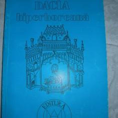 DACIA hiperboreana  - Vasile Lovinescu ( disponibila colectia V. LOVINESCU )