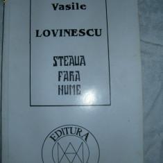 Steaua fara nume - Vasile Lovinescu ( disponibila colectia V. LOVINESCU ) - Eseu