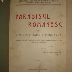 GENERAL ALEXANDRU LUPASCU STEJAR - PARADISUL ROMANESC SAU ROMANIA MARE PITOREASCA {1929}