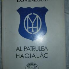 AL PATRULEA HAGIALAC - Vasile Lovinescu ( disponibila colectia V. LOVINESCU ) - Eseu