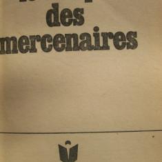 LES TEMPS DES MERCENAIRES JACQUES LANTIER