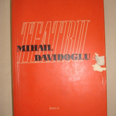 MIHAIL DAVIDOGLU - TEATRU