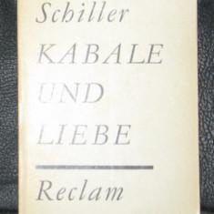 Fr. Schiller Kabale und Liebe Ed. Reclam 1973 - Carte traditii populare