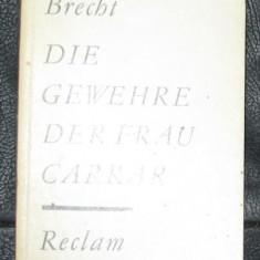 Brecht Die Gewehre der Frau Carrar Ed. Reclam 1974 - Carte traditii populare