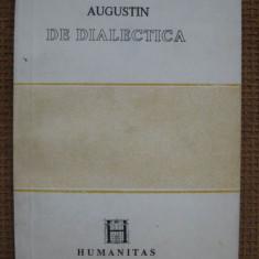 Augustin - De dialectica - Filosofie, Humanitas