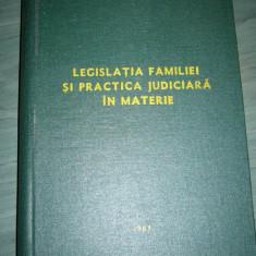 LEGISLATIA FAMILIEI SI PRACTICA JUDICIARA IN MATERIE - Carte Dreptul familiei