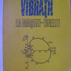 L. Deacu, Gh. Pavel - Vibratii la masini-unelte (1977) - Carti Mecanica