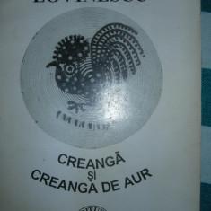CREANGA si CREANGA DE AUR  - Vasile Lovinescu (ultima editie,completa )