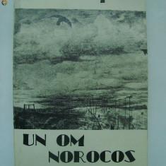 Octavian Paler - Un om norocos (1984)