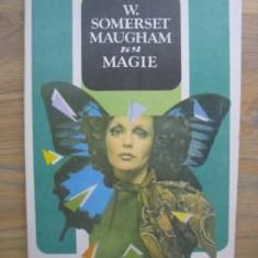 W. Somerset Maugham - Magie - Roman, Anul publicarii: 1992