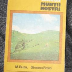 Buza Fesci Muntii Cindrel (col. Muntii Nostri) 1983 cu harta