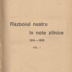 N. Iorga - Razboiul nostru in note zilnice - vol. 1 si 2 - 1919 - Carte Editie princeps