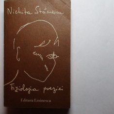 Nichita Stanescu Fiziologia poeziei - Carte poezie