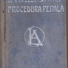 Ioan C.Barozzi / CODUL DE PROCEDURA PENALA AL REGATULUI ROMANIEI (editie 1910) - Carte Drept penal