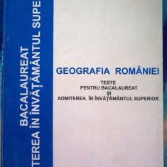 Viorel Raducanu - Geografia Romaniei - Teste pentru bacalaureat si admitere in invatamantul superior - Teste Bacalaureat