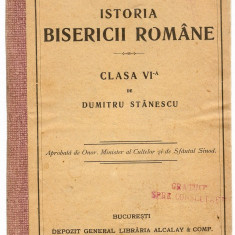 Dumitru Stanescu - Istoria Bisericii Romane (cu autograf - 1915) - Carti Istoria bisericii