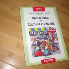 Jurnalismul si cultura populara, Peter Dahlgren, Sparks Colin(coord) - Carte de publicitate