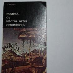 Manual de istorie a artei Renasterea G.Oprescu