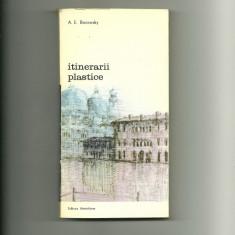 Itinerarii plastice - A. E. Baconsky