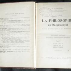 F. Palhories La Philosophie au bacalaureat tome II Logique Morale Metaphysique Paris 1933 - Teste Bacalaureat
