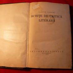 Ilarie Chendi - Schite de Critica Literara -Prima Editie 1924