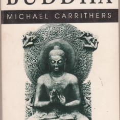 Michael Carrithers / BUDDHA - Carti Islamism