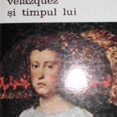 Velazquez si Timpul lui - Saint - Paulien - Carte Arta muzicala