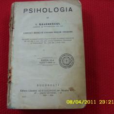 I.Gavanescul - PSIHOLOGIA { 1929 - 1930 } * - Carte veche