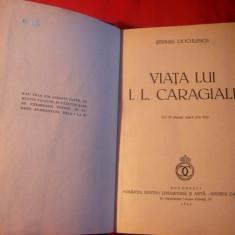 S.Cioculescu -Viata lui I.L.Caragiale -Prima Editie 1940