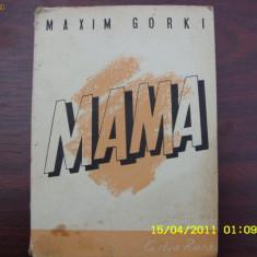 Maxim Gorki - MAMA { Cartea rusa - 1947 } * - Carte veche