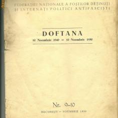 DOFTANA - Buletinul federatiei nationale a fostilor detinuti si internati politici antifascisti - Carte de colectie