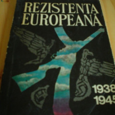Rezistenta europeana 1938 1945 vol 2 carte stiinta istorie razboi europa 1976