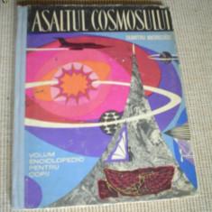 ASALTUL COSMOSULUI ilustrata desene carte stiinta hobby cosmos tineretului 1964 - Carte Astronomie