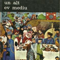 Pentru un alt ev mediu - Jacques Le Goff (2 vol. )