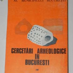 CERCETARI ARHEOLOGICE IN BUCURESTI VOL 4, 1992 - Carte Istorie