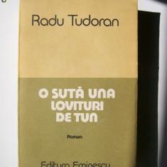 RADU TUDORAN-O SUTA UNA LOVITURI DE TUN