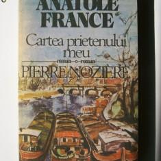 ANATOLE FRANCE-CARTEA PRIETENULUI MEU