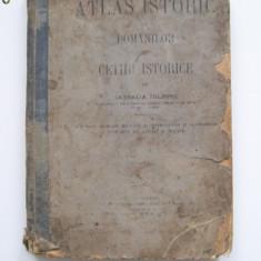 ATLAS ISTORIC AL ROMANILOR CU CETIRE ISTORICE