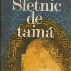 Sfetnic de taina - Stefan Popescu - Roman istoric