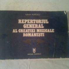 REPERTORIUL GENERAL AL CREATIEI MUZICALE ROMANESTI  ~  MIHAI POPESCU   vol. 1