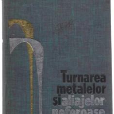 *2B(38) TURNAREA METALELOR SI ALIAJELOR NEFEROASE