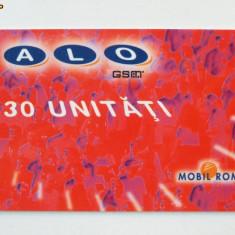 CARTELA ROMANIA ALO GSM 30 UNITATI DE LA RUE - PENTRU COLECTIONARI ** - Cartela GSM