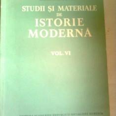 STUDII SI MATERIALE DE ISTORIE MODERNA  vol.6 + vol.7