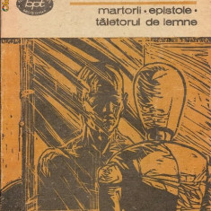 MIrcea Ciobanu - Martorii / Epistole / Taietorul de lemne - Roman