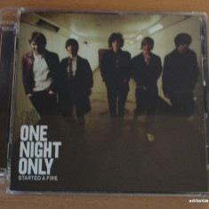 One Night Only - Started A Fire - Muzica Rock universal records