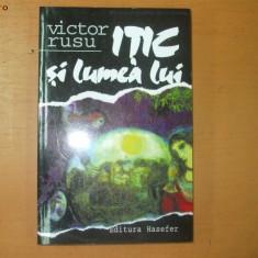 V. Rusu Itic si lumea lui 2000 - Carti Iudaism