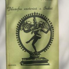 C.J.CHATTERJI-FILOZOFIA EZOTERICA A INDIEI - Carti Islamism