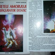 Secretele amorului transfigurator extatic -vol. II - NIK DOUGLAS \ PENNY SLINGER ( am si vol 1,3), Alta editura