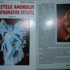 Secretele amorului transfigurator extatic -vol. III - NIK DOUGLAS \ PENNY SLINGER ( am si vol. 1,2 ), Alta editura